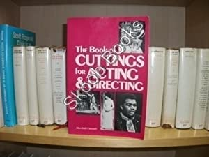 The Book of Cuttings for Acting & Directing: Cassady, Marshall