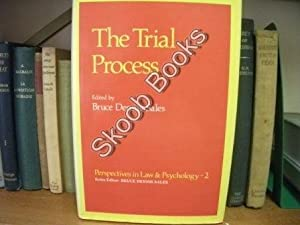 The Trial Process: Sales, Bruce Dennis