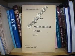 Reports on Mathematical Logic, No. 23: Perzanowski, Jerzy; Idziak, Pawel M. (eds.)