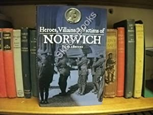 Heroes, Villains & Victims of Norwich: Brooks, Pamela