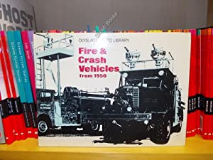 Fire & Crash Vehicles From 1950: Vanderveen, Bart H. (ed.)