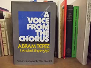 A Voice From the Chorus: Tertz, Abram (Andrei Sinyavsky)