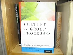 Culture and Group Processes: Yuki, Masaki; Brewer, Marilynn (eds.)