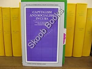 Capitalism and Socialism in Cuba: A Study of Dependency, Development and Underdevelopment: Ruffin, ...