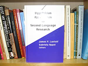 Vygotskian Approaches to Second Language Research: Lantolf, James P.; Appel, Gabriela (eds.)