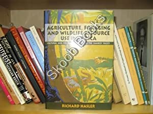 Agriculture, Foraging and Wildlife Resouce Use in Africa: Cultural and Political Dynamics in the ...