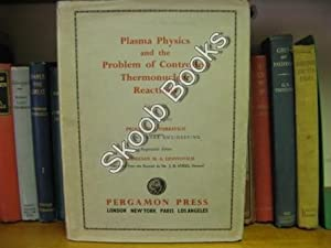 Plasma Physics and the Problem of Controlled: Leontovich, M. A.