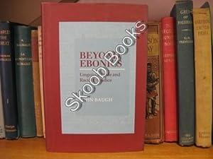 Beyond Ebonics: Linguistic Pride and Racial Prejudice: Baugh, John
