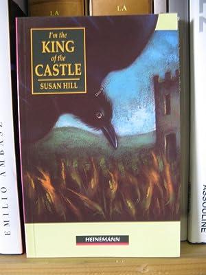 I'm the King of the Castle: Hill, Susan; Alderson, Jim