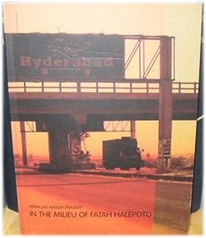 Fatah Jay Aassay Paassay/In the Milieu of Fatah Halepoto: Jokhio, Ayaz; Nasar, Hammad; Dawood,...