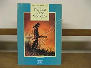 The Last of the Mohicans (Graded Readers): Cooper, J. F.