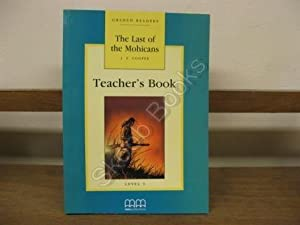 The Last of the Mohicans: Teacher's Book: Cooper, J. F.