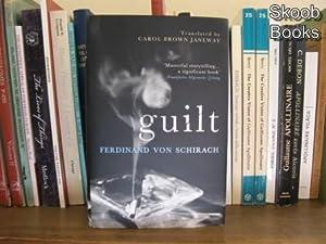 Guilt: Von Schirach, Ferdinand