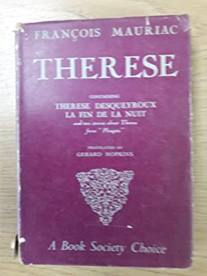 Therese, Containing 'Therese Desqueyroux', 'La Fin De: Mauriac, Francois