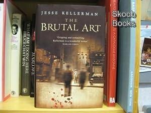 The Brutal Art: Kellerman, Jesse