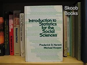 Introduction to Statistics for the Social Sciences: Herzon, Frederick D.; Hooper, Michael