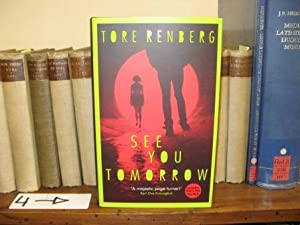See You Tomorrow: Renberg, Tore