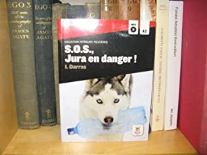 S.O.S., Jura En Danger! (Collection Intrigues Policieres): Darras, Isabelle