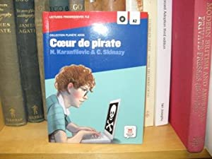 Coeur De Pirate (Collection Planete Ados): Karanfilovic, Nathalie; Skinazy, Cyril