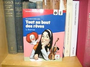Tout Au Bout Des Reves (Collection Planete Ados): Darras, Isabelle