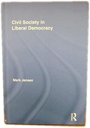 Civil Society in Liberal Democracy: Jensen, Mark