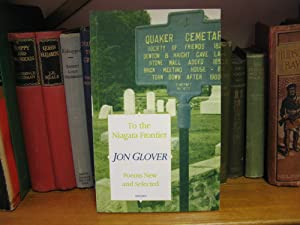 To the Niagara Frontier: Poems New and Selected: Glover, Jon
