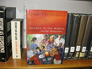 Ireland in the World: Further Reflections: Fitzgerald, Garret