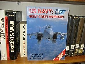 US Navy: West Coast Warriors: Hall, George