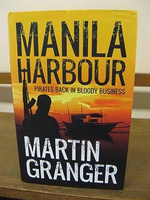 Manila Harbour: Granger, Martin