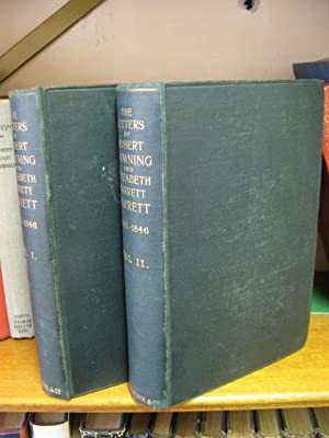 The Letters of Robert Browning and Elizabeth: Browning, Robert; Barrett,