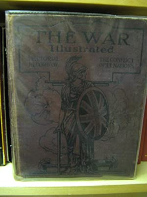 The War Illustrated: A Pictorial Record of: Hammerton, J.A. (Ed.)