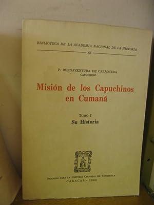 Biblioteca de la Academia Nacional de la Historia: 88: Mision de los Capuchinos en Cumana: Tomo I
