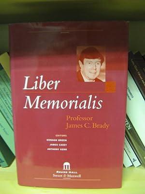 Liber Memorialis: Professor James C. Brady: Breen, Oonagh; Casey,