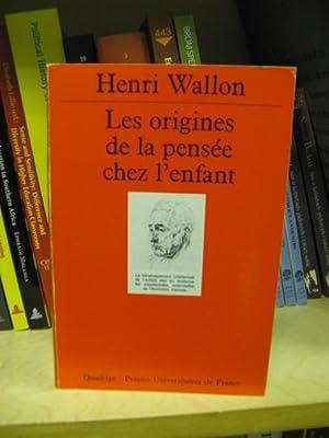 Les Origines De La Pensee Chez l'Enfant: Wallon, Henri