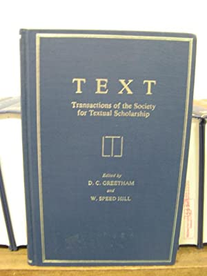 Text: Transactions of the Society for Textual Scholarship; Volume 1, 1981: Greetham, D. C.; Hill, W...