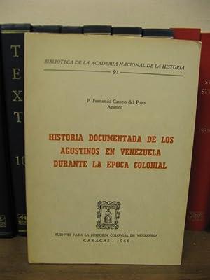 Historia Documentada de los Agustinos en Venezuela: Campo Del Pozo,