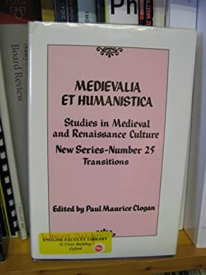 Medievalia et Humanistica: Studies in Medieval & Renaissance Culture: New Series: Number 25: ...