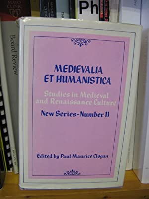 Medievalia et Humanistica: Studies in Medieval & Renaissance Culture: New Series: Number 11: ...