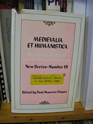 Medievalia et Humanistica: Studies in Medieval & Renaissance Culture: New Series: Number 19: ...
