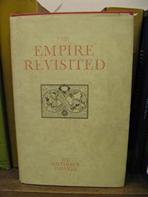 The Empire Revisited: Powell, Anthony R.