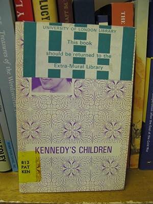 Kennedy's Children: Patrick, Robert