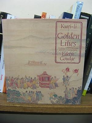 Kwei-Li: Golden Lilies: Kwei-Li