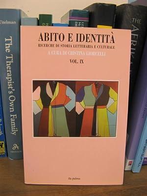 Abito e identita: Ricerche di storia letteraria e Culturale; Vol. 9: Giorcelli, Cristina