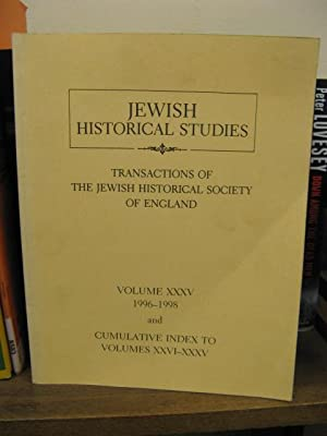Jewish Historical Studies: Transactions of The Jewish Historical Society of England; Volume XXXV, ...