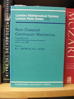Non-Classical Continuum Mechanics (London Mathematical Society Lecture Note Series): Knops, R. J.; ...