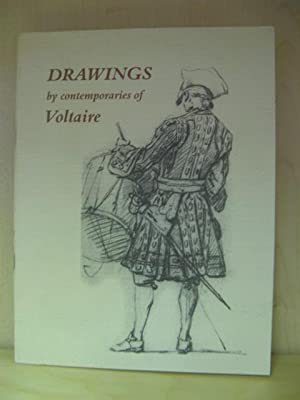 Drawings By Contemporaries of Voltaire: Eighteenth-century French Drawings from the Print Room of ...