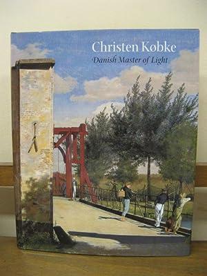Christen Kobke: Danish Master of Light: Jackson, David &