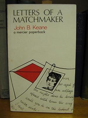 Letters of a Matchmaker: Keane, John B.