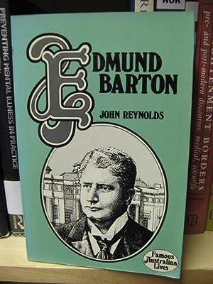 Edmund Barton (Famous Australian Lives): Reynolds, John