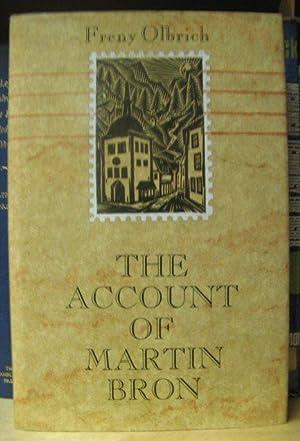 The Account of Martin Bron: Olbrich, Freny